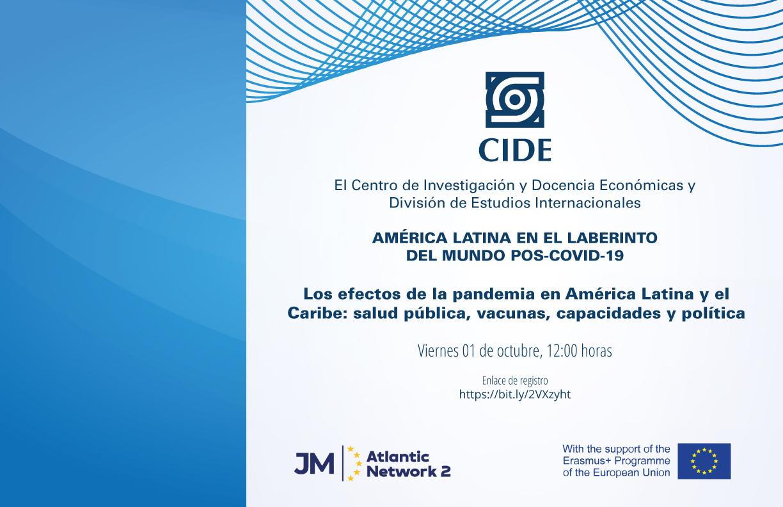 Webinar: Los efectos de la pandemia en América Latina y el Caribe: salud pública, vacunas, capacidades y política