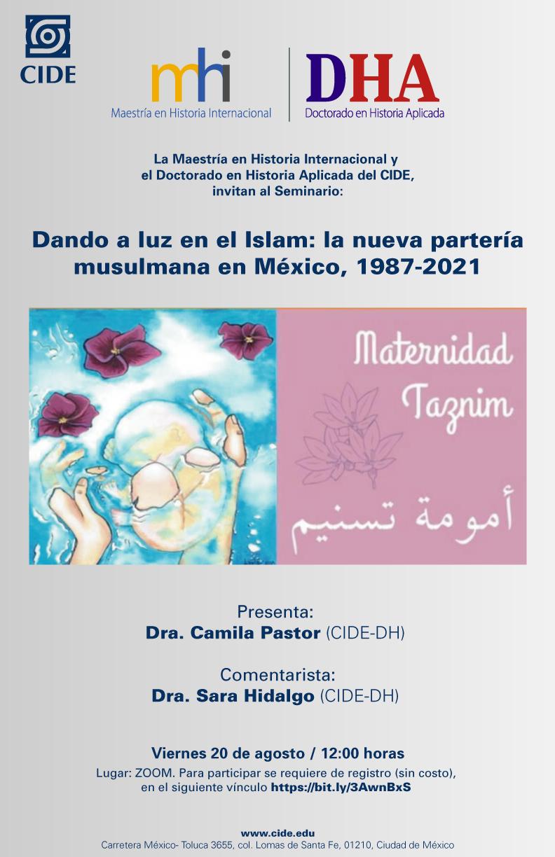 Seminario: Dando a luz en el Islam: la nueva partería musulmana en México, 1987-2021