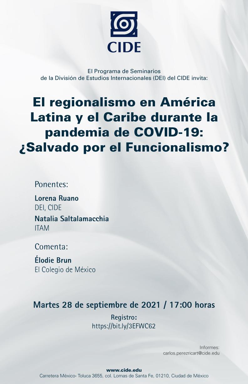Seminario: El regionalismo en América Latina y el Caribe durante la pandemia de COVID-19: ¿Salvado por el Funcionalismo?