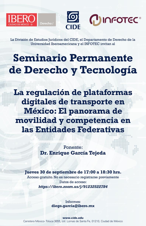Seminario Permanente de Derecho y Tecnología: La regulación de plataformas digitales de transporte en México: El panorama de movilidad y competencia en las Entidades Federativas